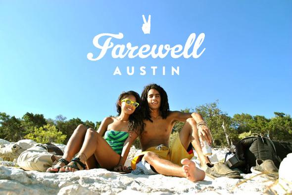 Farewell Austin